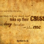 Take up Your Cross Matt 16:24