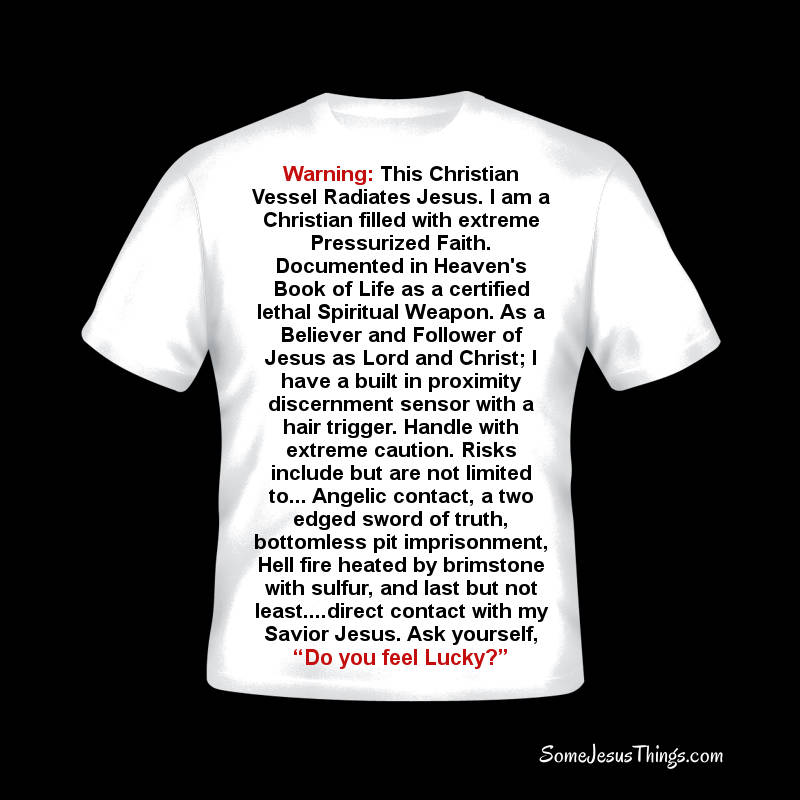 Christian Warning T-Shirt